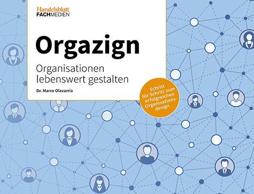 Cover-Bild Orgazign: Organisationen lebenswert gestalten
