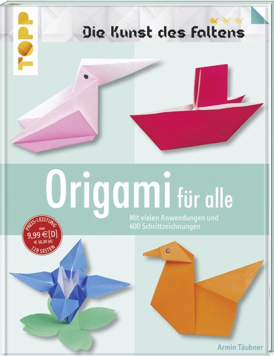 Cover-Bild Origami für alle (Die Kunst des Faltens)