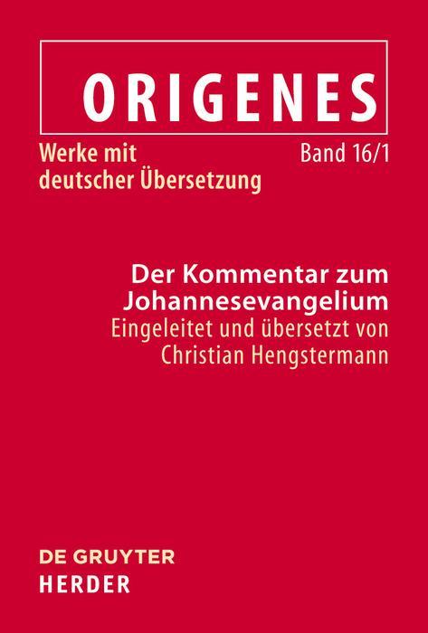 Cover-Bild Origenes: Werke mit deutscher Übersetzung / Der Kommentar zum Johannesevangelium