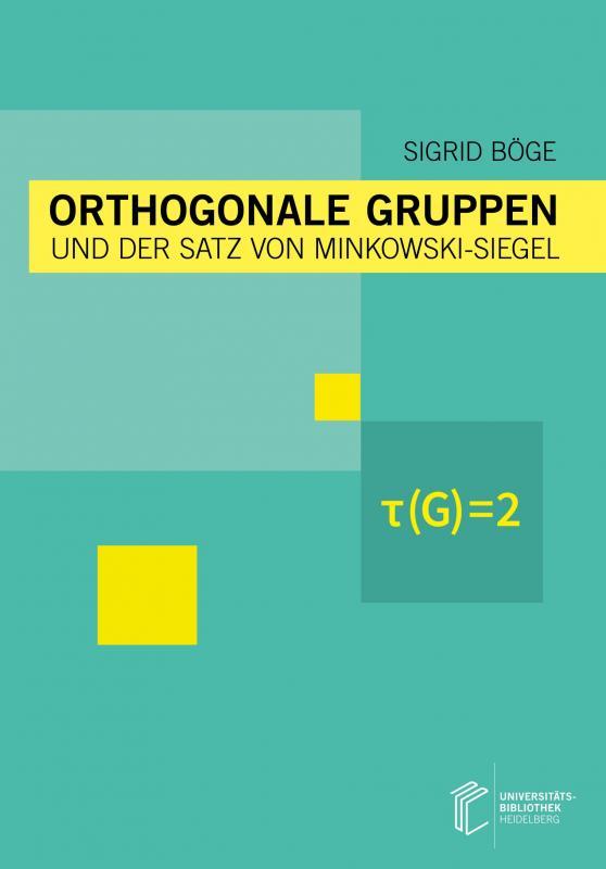 Cover-Bild Orthogonale Gruppen und der Satz von Minkowski-Siegel