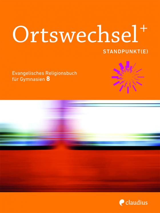 Cover-Bild Ortswechsel PLUS 8 - Standpunkt(e)