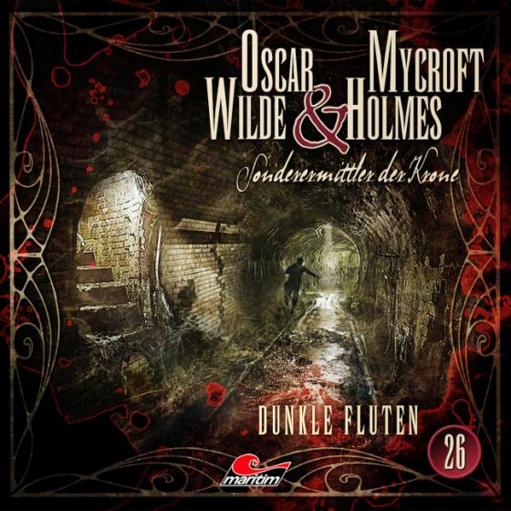 Cover-Bild Oscar Wilde & Mycroft Holmes - Folge 26