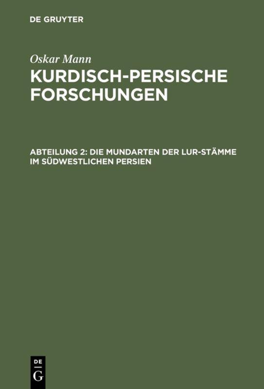 Cover-Bild Oskar Mann: Kurdisch-persische Forschungen / Die Mundarten der Lur-Stämme im südwestlichen Persien