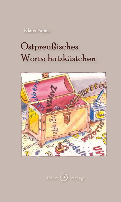 Cover-Bild Ostpreußisches Wortschatzkästchen