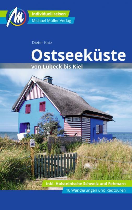 Cover-Bild Ostseeküste von Lübeck bis Kiel Reiseführer Michael Müller Verlag