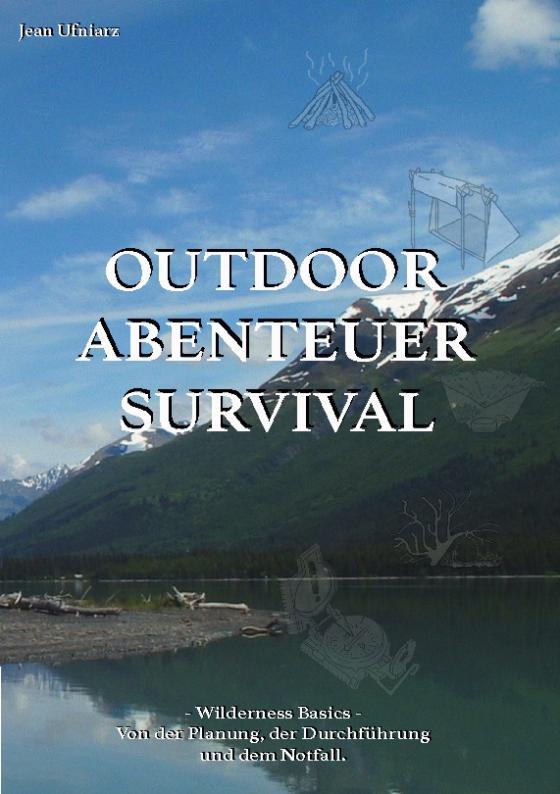Cover-Bild Outdoor, Abenteuer, Survival