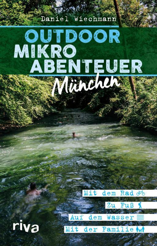 Cover-Bild Outdoor-Mikroabenteuer München