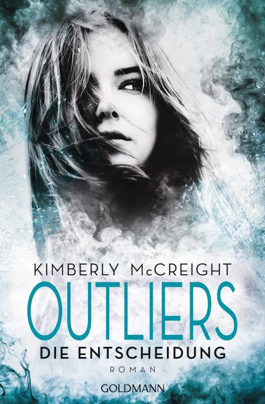 Cover-Bild Outliers - Gefährliche Bestimmung. Die Entscheidung