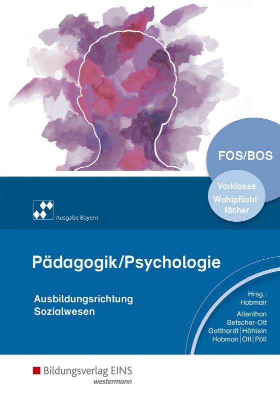 Cover-Bild Pädagogik / Psychologie / Pädagogik/Psychologie für die Berufliche Oberschule - Ausgabe Bayern