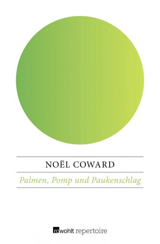 Cover-Bild Palmen, Pomp und Paukenschlag