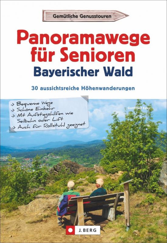 Cover-Bild Panoramawege für Senioren Bayerischer Wald