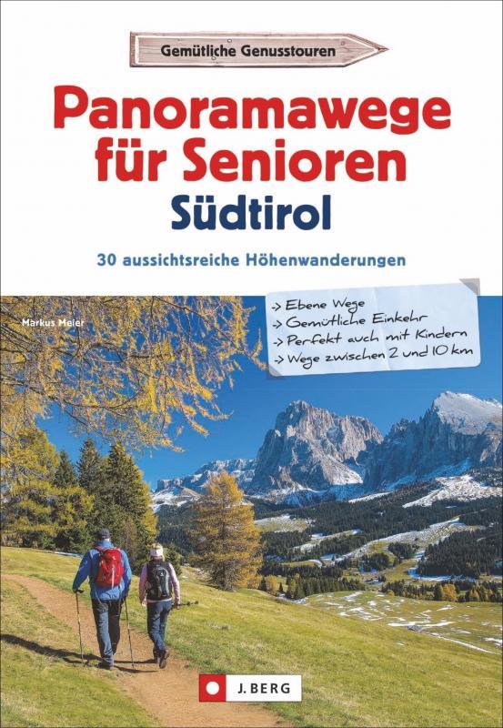 Cover-Bild Panoramawege für Senioren Südtirol