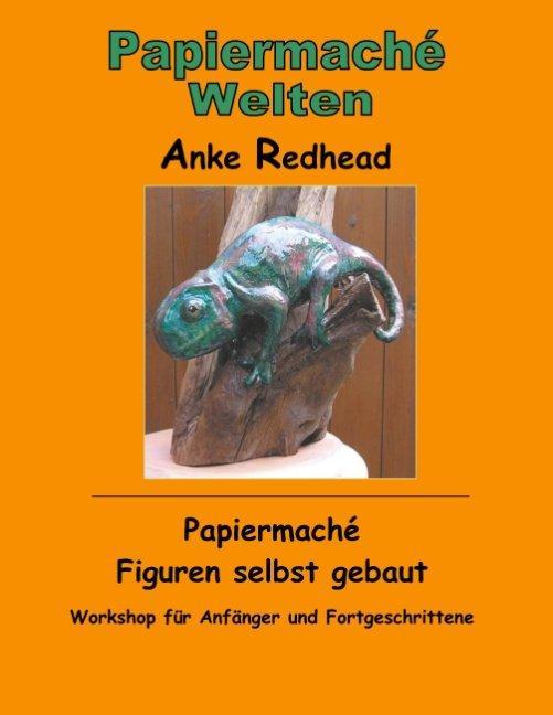Cover-Bild Papiermaché Figuren selbst gebaut