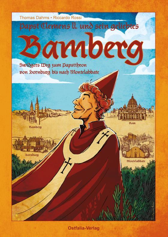 Cover-Bild Papst Clemens II. Und sein geliebtes Bamberg