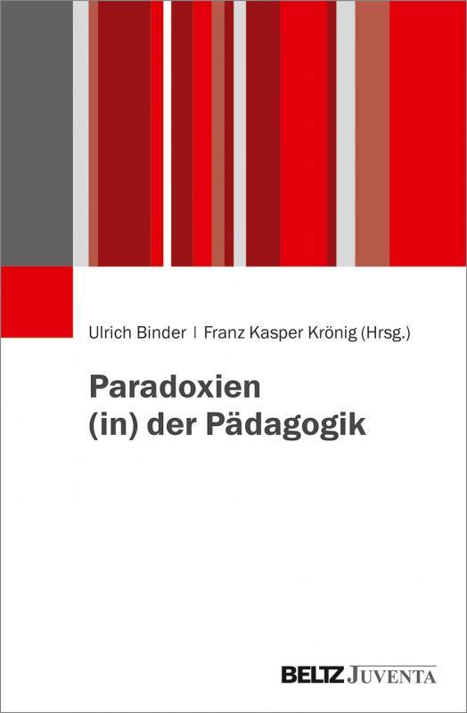 Cover-Bild Paradoxien (in) der Pädagogik