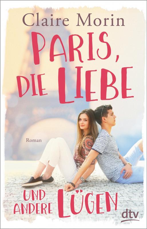 Cover-Bild Paris, die Liebe und andere Lügen