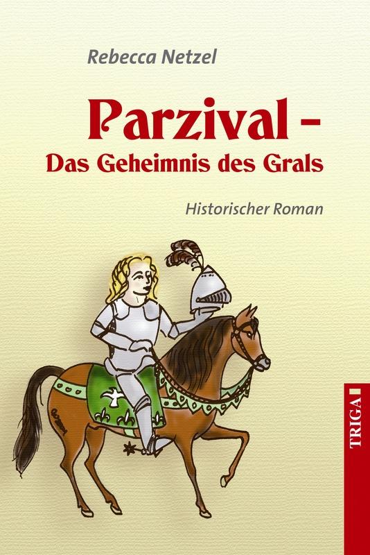 Cover-Bild Parzival - Das Geheimnis des Grals