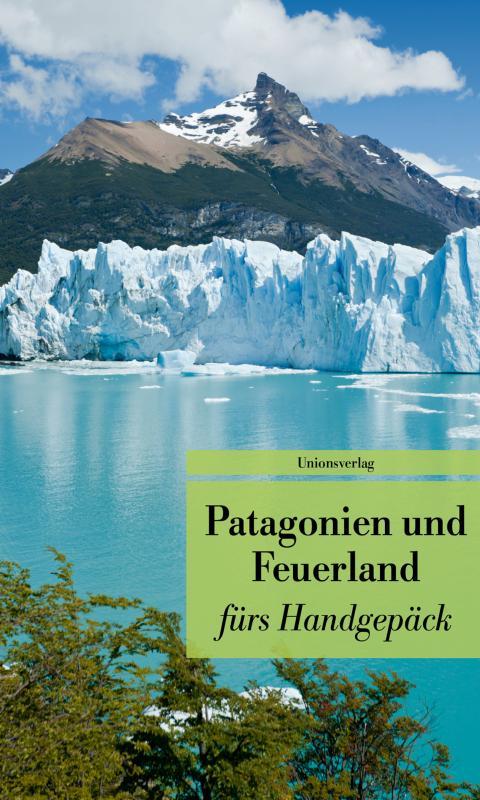 Cover-Bild Patagonien und Feuerland fürs Handgepäck