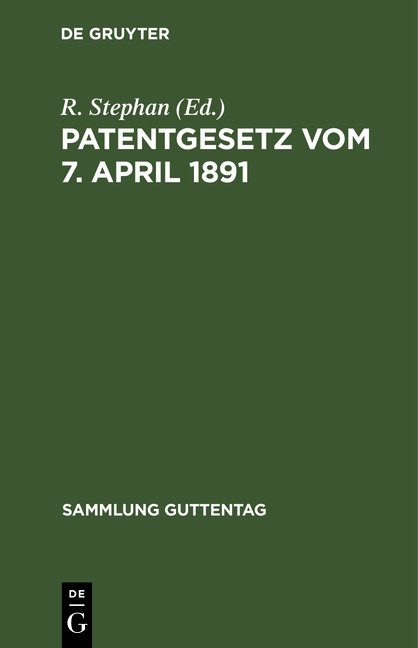 Cover-Bild Patentgesetz vom 7. April 1891