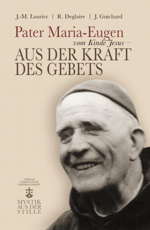 Cover-Bild Pater Maria-Eugen vom Kinde Jesus
