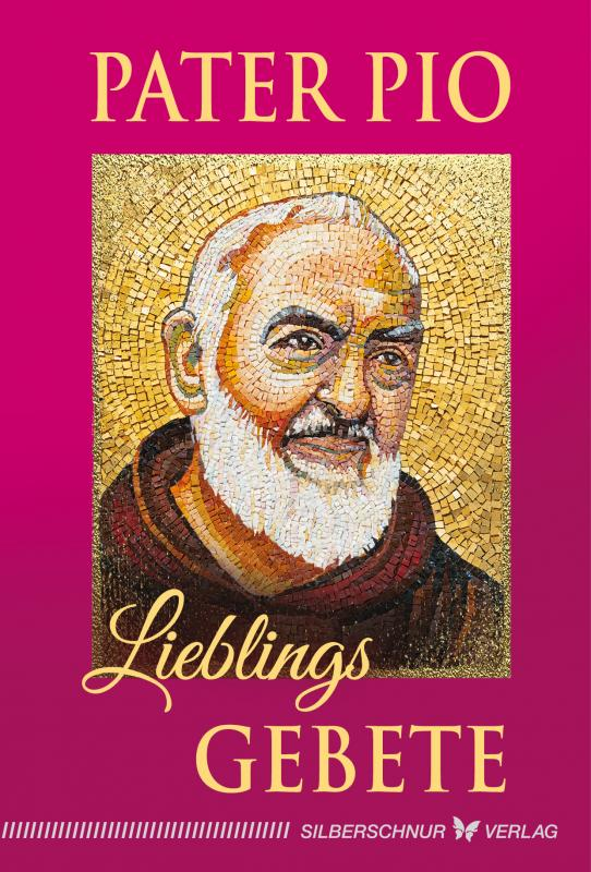 Cover-Bild Pater Pio – Lieblingsgebete