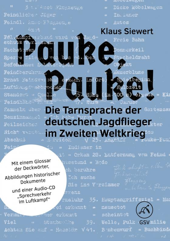 Cover-Bild Pauke, Pauke! Die Tarnsprache der deutschen Jagdflieger im Zweiten Weltkrieg