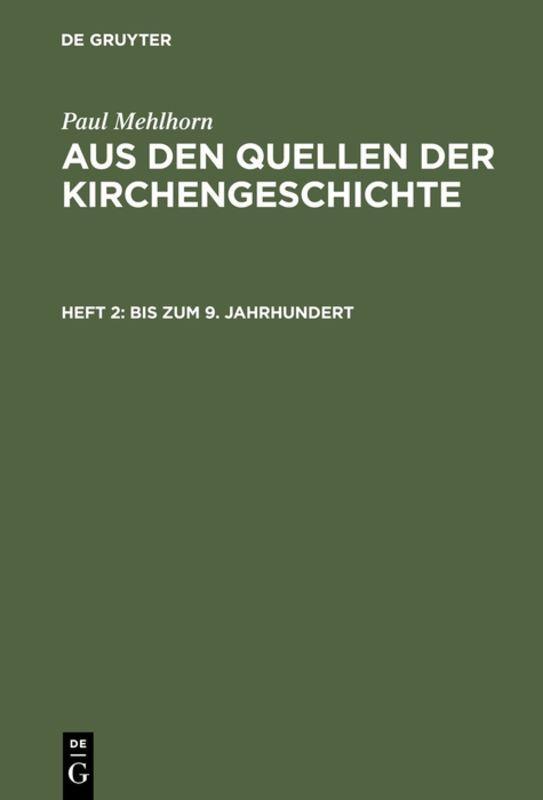 Cover-Bild Paul Mehlhorn: Aus den Quellen der Kirchengeschichte / Bis zum 9. Jahrhundert
