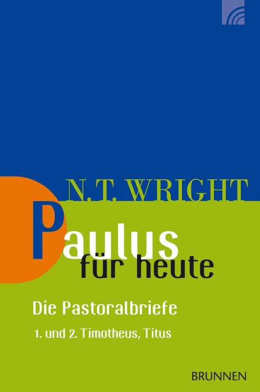 Cover-Bild Paulus für heute – die Pastoralbriefe