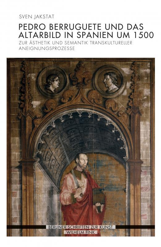 Cover-Bild Pedro Berruguete und das Altarbild in Spanien um 1500