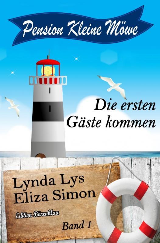 Cover-Bild Pension Kleine Möwe Band 1: Die ersten Gäste kommen