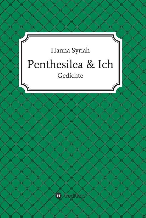 Cover-Bild Penthesilea und ich
