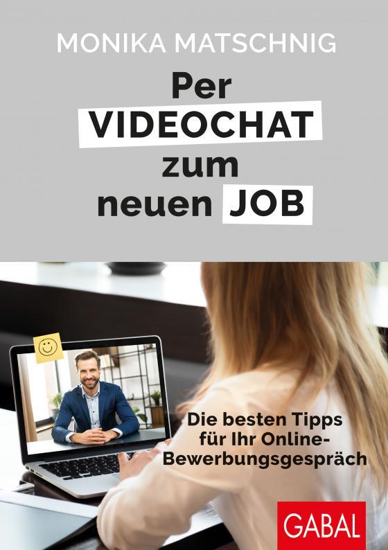 Cover-Bild Per Videochat zum neuen Job