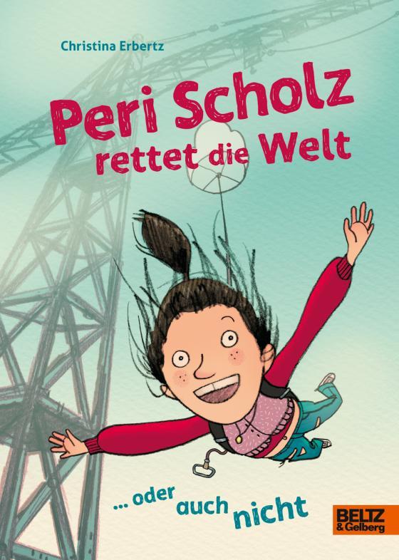 Cover-Bild Peri Scholz rettet die Welt