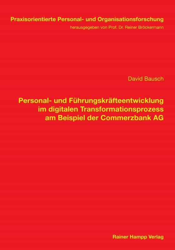 Cover-Bild Personal- und Führungskräfteentwicklung im digitalen Transformationsprozess am Beispiel der Commerzbank AG