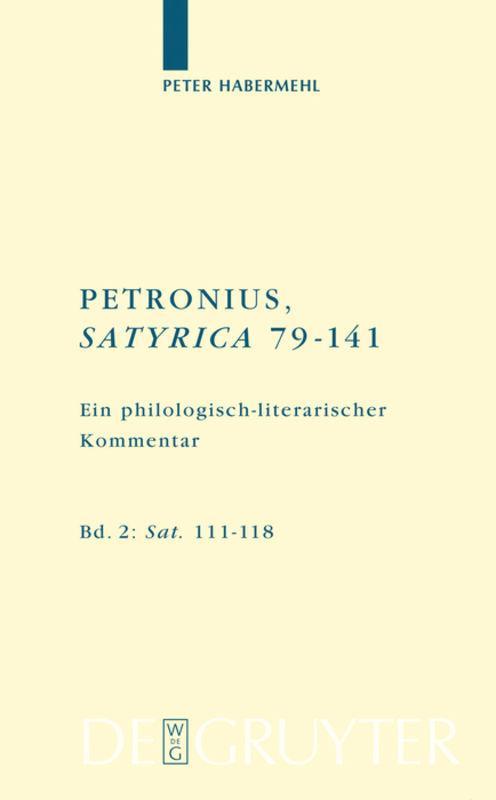 Cover-Bild Peter Habermehl; Titus Petronius Arbiter: Petronius, Satyrica 79-141 / Sat. 111–118
