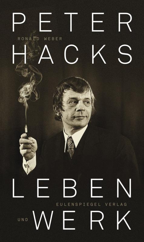 Cover-Bild Peter Hacks - Leben und Werk