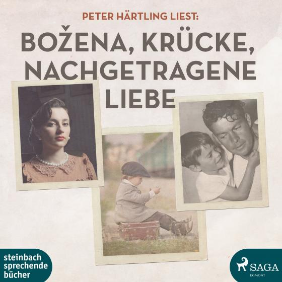 Cover-Bild Peter Härtling liest: Bozena / Krücke / Nachgetragene Liebe