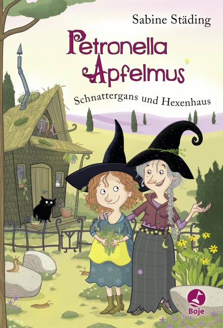 Cover-Bild Petronella Apfelmus - Schnattergans und Hexenhaus