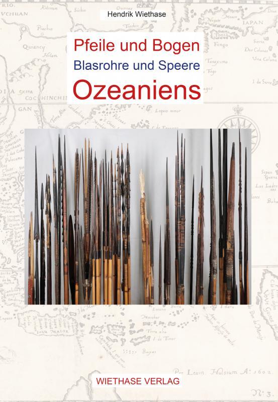 Cover-Bild Pfeile und Bogen, Blasrohre und Speere Ozeaniens
