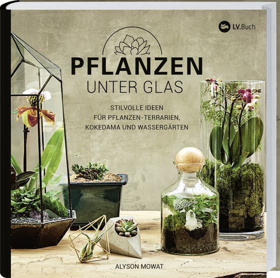 Cover-Bild Pflanzen unter Glas
