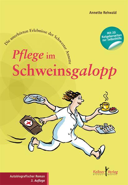 Cover-Bild Pflege im Schweinsgalopp
