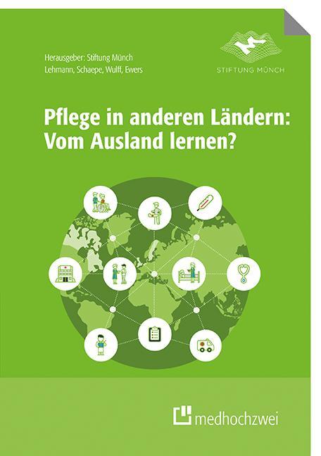 Cover-Bild Pflege in anderen Ländern: Vom Ausland lernen?