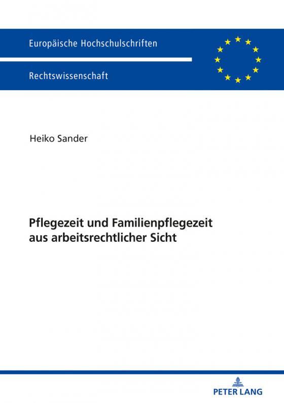 Cover-Bild Pflegezeit und Familienpflegezeit aus arbeitsrechtlicher Sicht