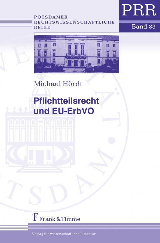 Cover-Bild Pflichtteilsrecht und EU-ErbVO