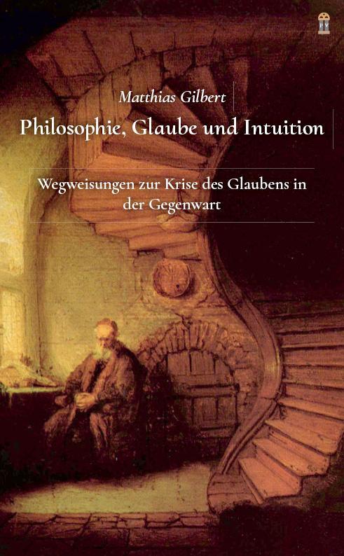 Cover-Bild Philosophie, Glaube und Intuition