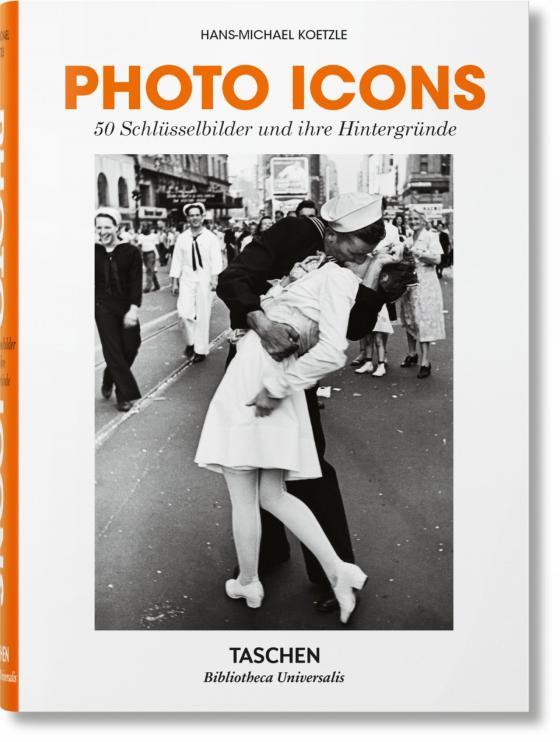 Cover-Bild Photo Icons. 50 Schlüsselbilder und ihre Hintergründe