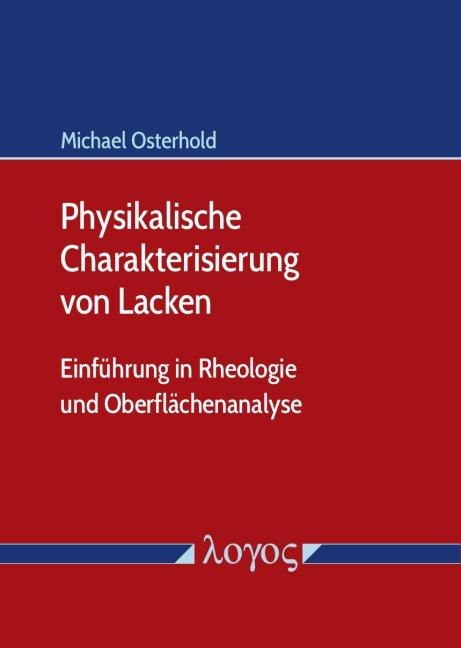 Cover-Bild Physikalische Charakterisierung von Lacken