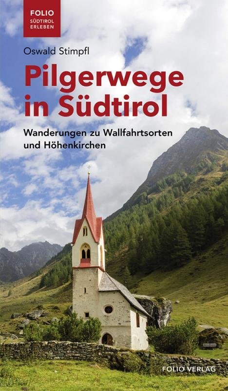 Cover-Bild Pilgerwege in Südtirol