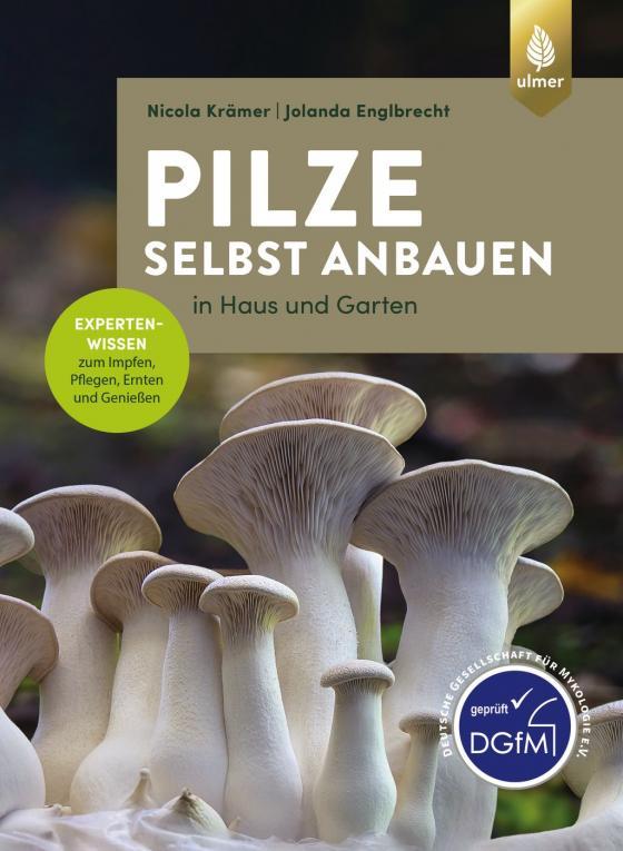 Cover-Bild Pilze selbst anbauen