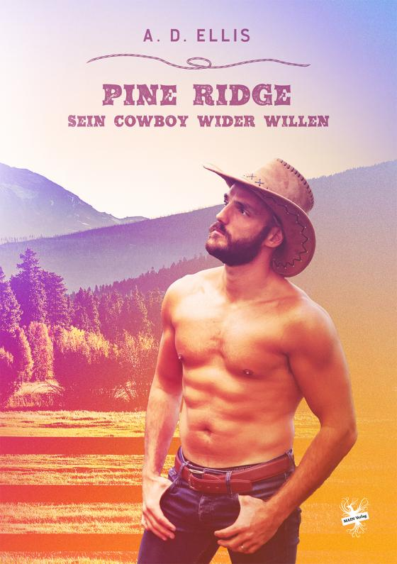 Cover-Bild Pine Ridge - Sein Cowboy wider Willen